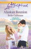 Alaskan Reunion (Mills & Boon Love Inspired) (Alaskan Grooms, Book 2) (eBook, ePUB)