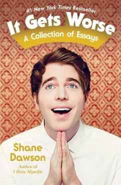 It Gets Worse (eBook, ePUB) - Dawson, Shane