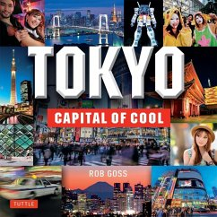 Tokyo - Capital of Cool (eBook, ePUB) - Goss, Rob