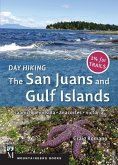 Day Hiking: The San Juans & Gulf Islands (eBook, ePUB)