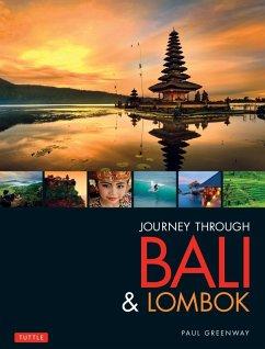 Journey Through Bali & Lombok (eBook, ePUB) - Greenway, Paul