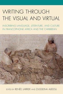 Writing through the Visual and Virtual (eBook, ePUB)