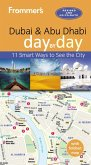 Frommer's Dubai and Abu Dhabi day by day (eBook, ePUB)