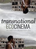 Transnational Ecocinema (eBook, ePUB)