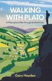 Walking With Plato (eBook, ePUB)