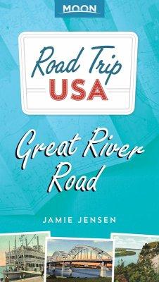 Road Trip USA: Great River Road (eBook, ePUB) - Jensen, Jamie