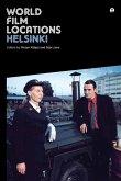 World Film Locations: Helsinki (eBook, ePUB)