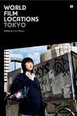 World Film Locations: Tokyo (eBook, ePUB)