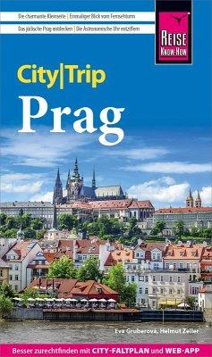 Reise Know-How CityTrip Prag (eBook, PDF) - Zeller, Helmut; Gruberová, Eva