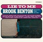 Lie To Me: Brook Benton Singing The Blues (Ltd.18