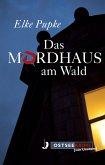 Das Mordhaus am Wald (eBook, ePUB)