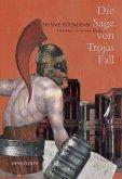 Die Sage von Trojas Fall (eBook, ePUB)