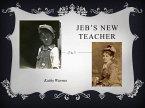 Jeb's New Teacher (Hello History!) (eBook, ePUB)