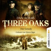 Three Oaks, Folge 2: Der Grizzly (MP3-Download)