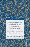 Confirmatory Feedback in Teacher Education