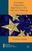 European Regulatory Agencies in EU Decision-Making