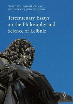 Tercentenary Essays on the Philosophy and Science of Leibniz