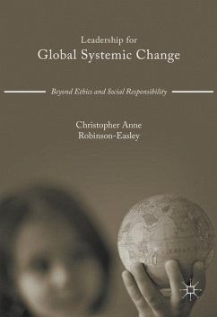 Leadership for Global Systemic Change - Robinson-Easley, Christopher Anne