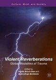 Violent Reverberations