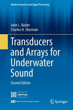 Transducers and Arrays for Underwater Sound - Butler, John L.;Sherman, Charles H.