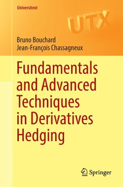 Fundamentals and Advanced Techniques in Derivatives Hedging - Bouchard, Bruno; Chassagneux, Jean-François