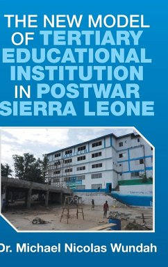 The New Model of Tertiary Educational Institution in Postwar Sierra Leone - Wundah, Michael Nicolas