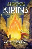 The Secret of the Hanging Stones: Book III of the Kirins Trilogy
