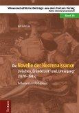 """Die Novelle der Neorenaissance zwischen """"Gründerzeit"""" und """"Untergang"""" (1870-1945) (eBook, ePUB)"""