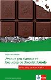 Avec un peu d'amour et beaucoup de chocolat