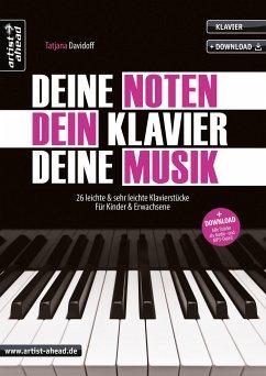 Deine Noten, Dein Klavier, Deine Musik, m. Audi...