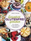 Garantiert glutenfrei genießen (eBook, ePUB)