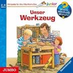 Unser Werkzeug / Wieso? Weshalb? Warum? Junior Bd.40 (1 Audio-CD)