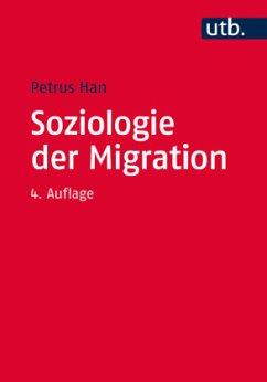 Soziologie der Migration - Han, Petrus