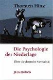 Die Psychologie der Niederlage