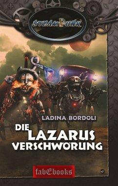 SteamPunk 6: Die Lazarus Verschwörung (eBook, ePUB) - Bordoli, Ladina