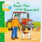 Mit Bauer Max auf dem Bauernhof