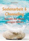 Seelenarbeit & Channeling