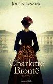 Die geheime Liebe der Charlotte Brontë (eBook, ePUB)