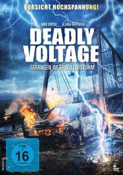 Deadly Voltage - Gefangen im Gewittersturm - Huffman,Alaina/Dopud,Mike/Kuzyk,Mimi