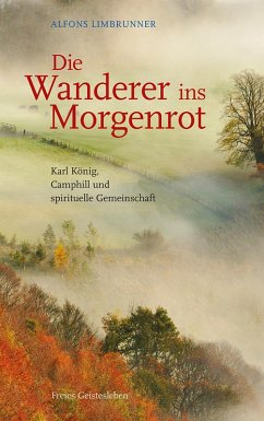 Die Wanderer ins Morgenrot (eBook, PDF) - Alfons Limbrunner