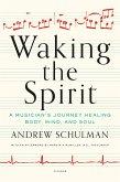 Waking the Spirit (eBook, ePUB)