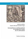 Kosmopolitismus und Körperlichkeit im europäischen Theater des 18. Jahrhunderts (eBook, PDF)