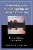 Gadamer and the Question of Understanding (eBook, ePUB)