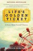 Life's Golden Ticket (eBook, ePUB)