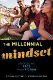 The Millennial Mindset (eBook, ePUB)