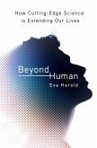 Beyond Human (eBook, ePUB)
