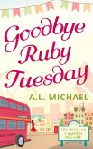 Goodbye Ruby Tuesday (The House on Camden Square, Book 1) (eBook, ePUB)