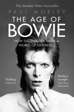 The Age of Bowie (eBook, ePUB) - Morley, Paul