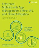 Enterprise Mobility with App Management, Office 365, and Threat Mitigation (eBook, PDF)