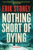 Nothing Short of Dying (eBook, ePUB)